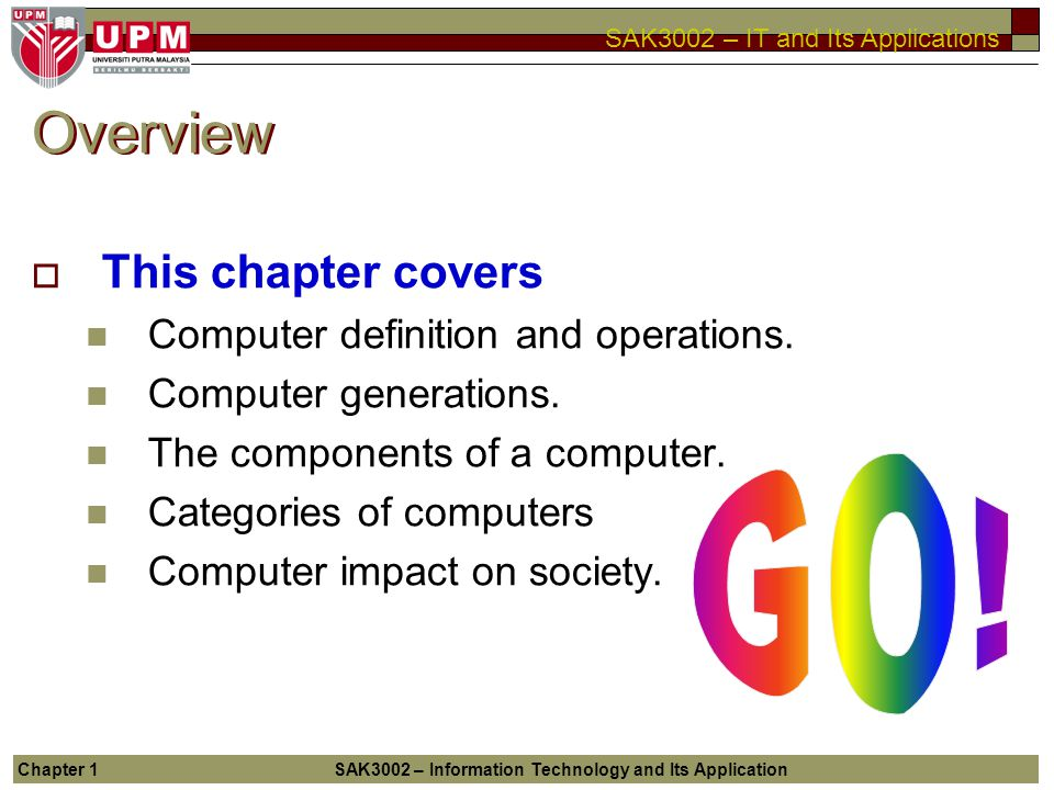 Overview This chapter covers Computer definition and operations.