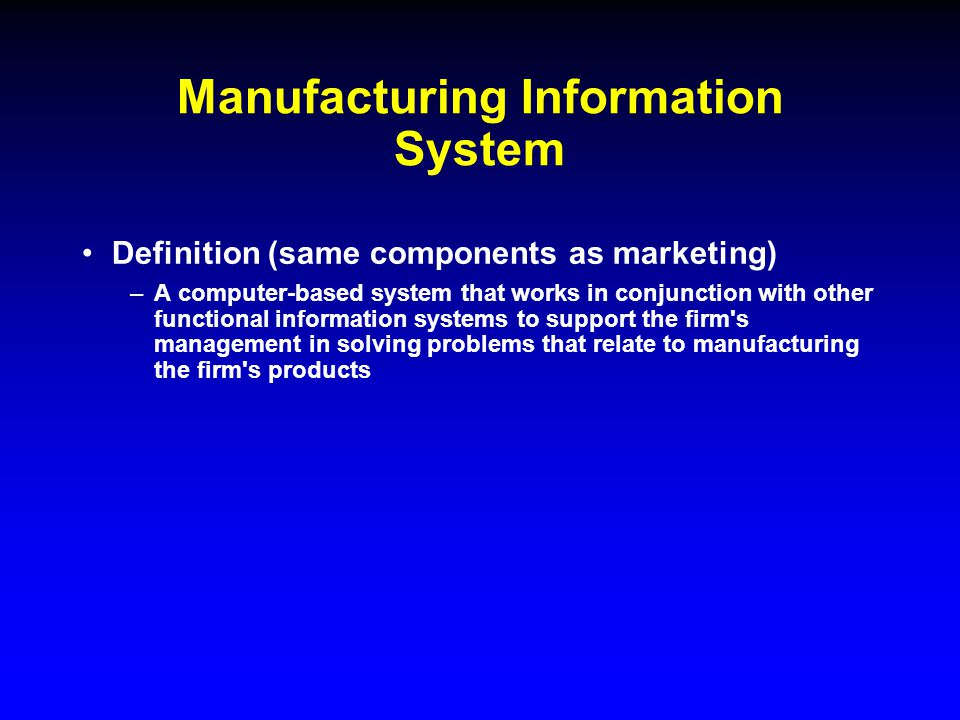 Mis Definition A Computer Based System That Makes