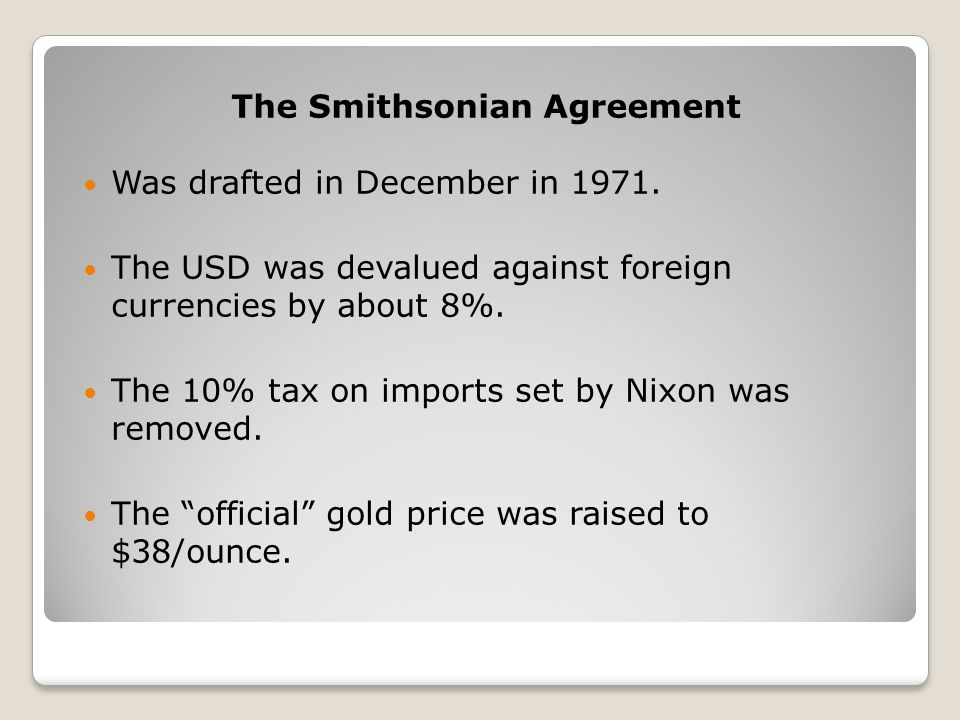 The Smithsonian Agreement