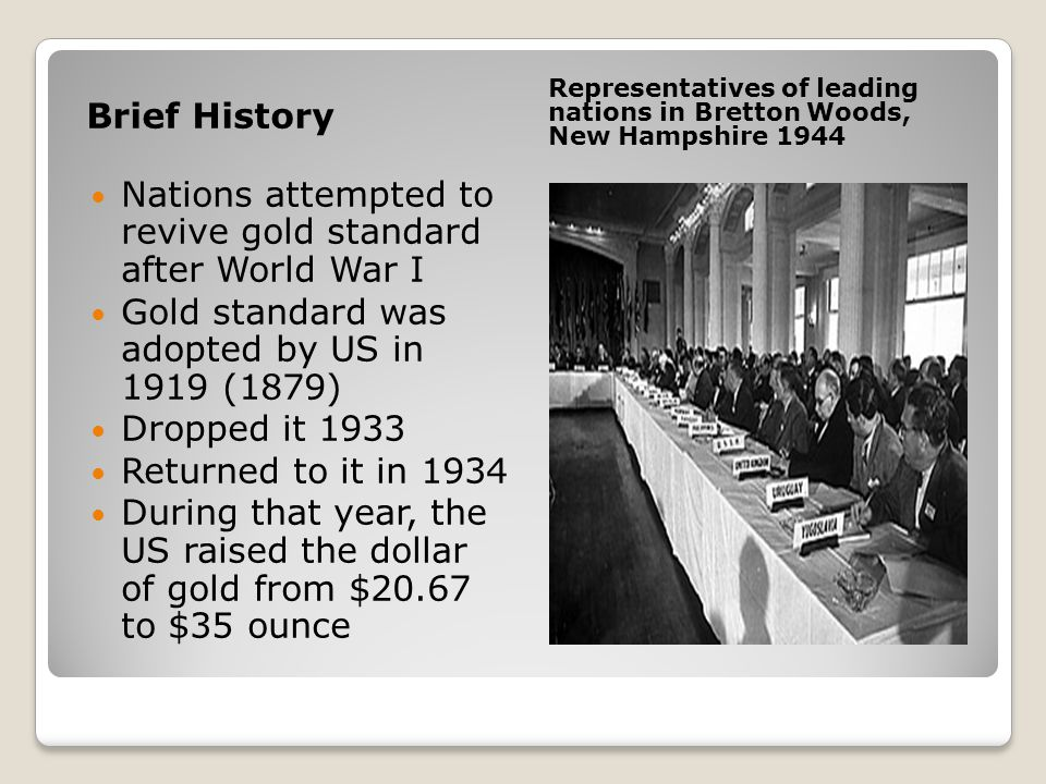 Nations attempted to revive gold standard after World War I