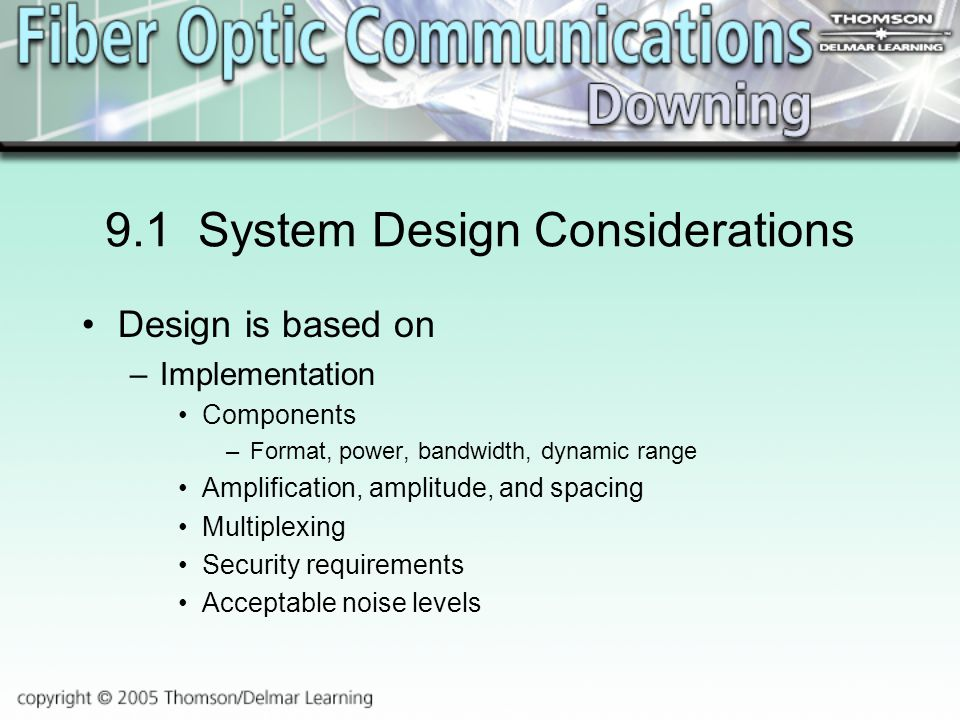9.1 System Design Considerations
