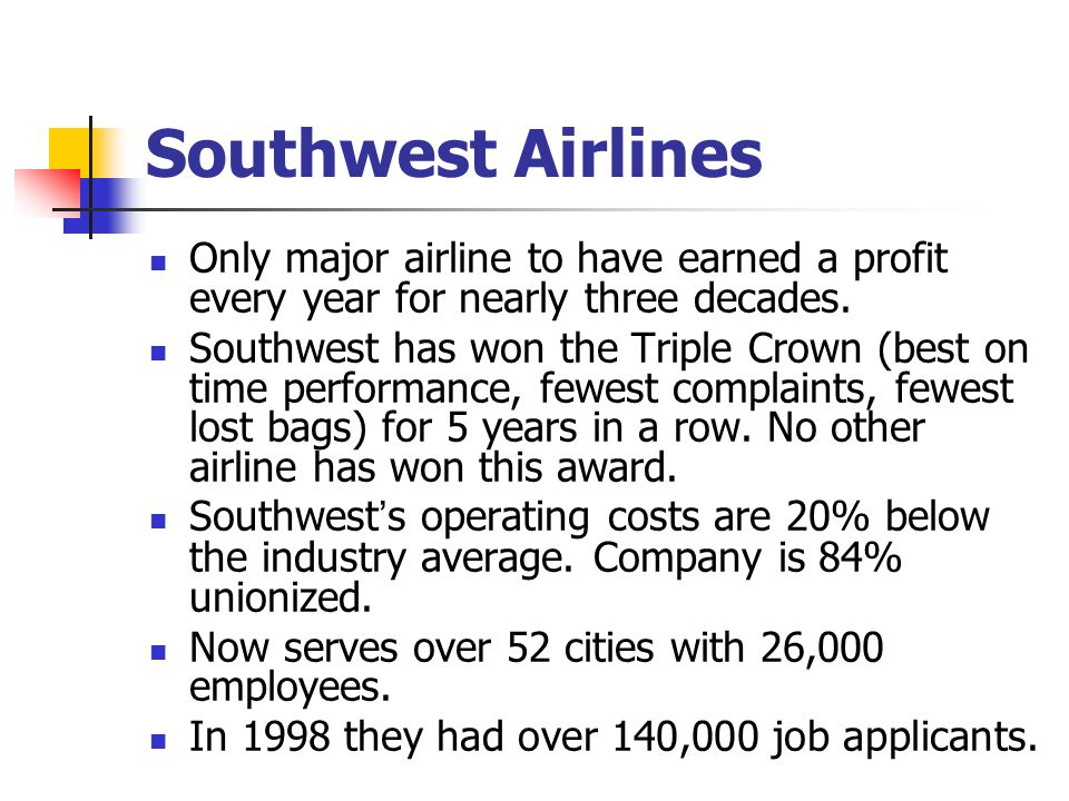 southwest airlines human resources Southwest airlines operations – a strategic  human resource advantage over the non-hedging airlines southwest announced in 2003 that it.