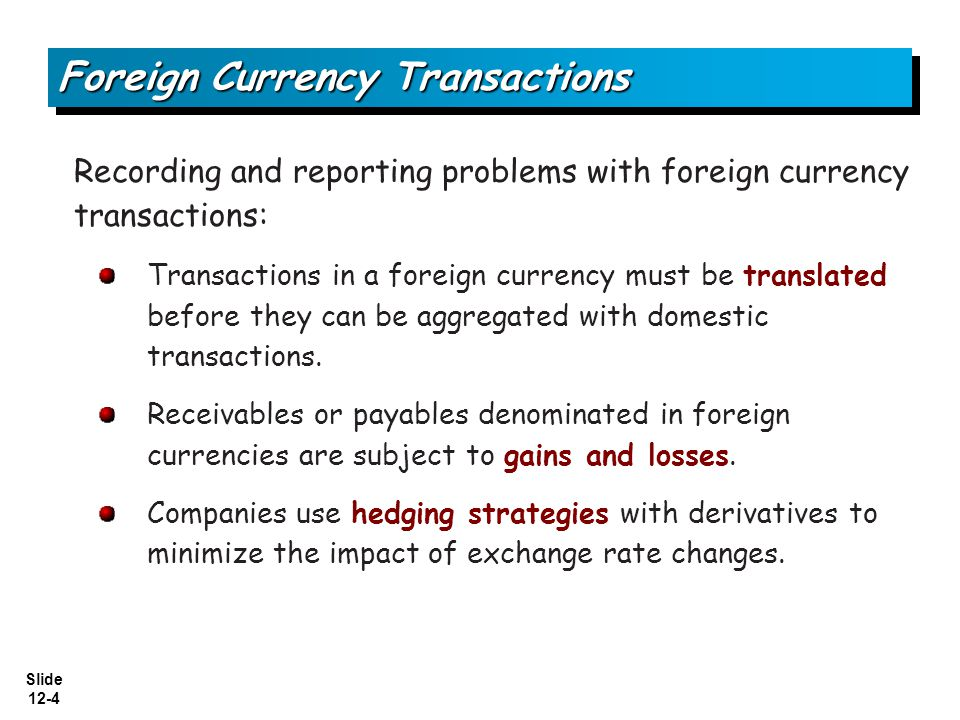 "the impact of foreign exchange gains Foreign exchange translation gains /  foreign currency  this cumulative cost is akin to an ""insurance"" cost of protecting nama from the impact of foreign."