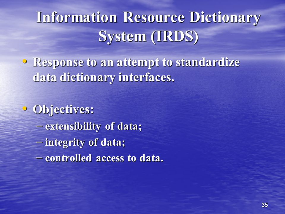 Information Resource Dictionary System (IRDS)