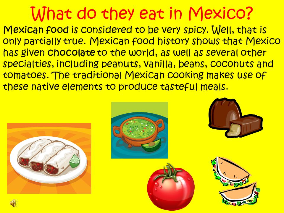What do they eat in Mexico