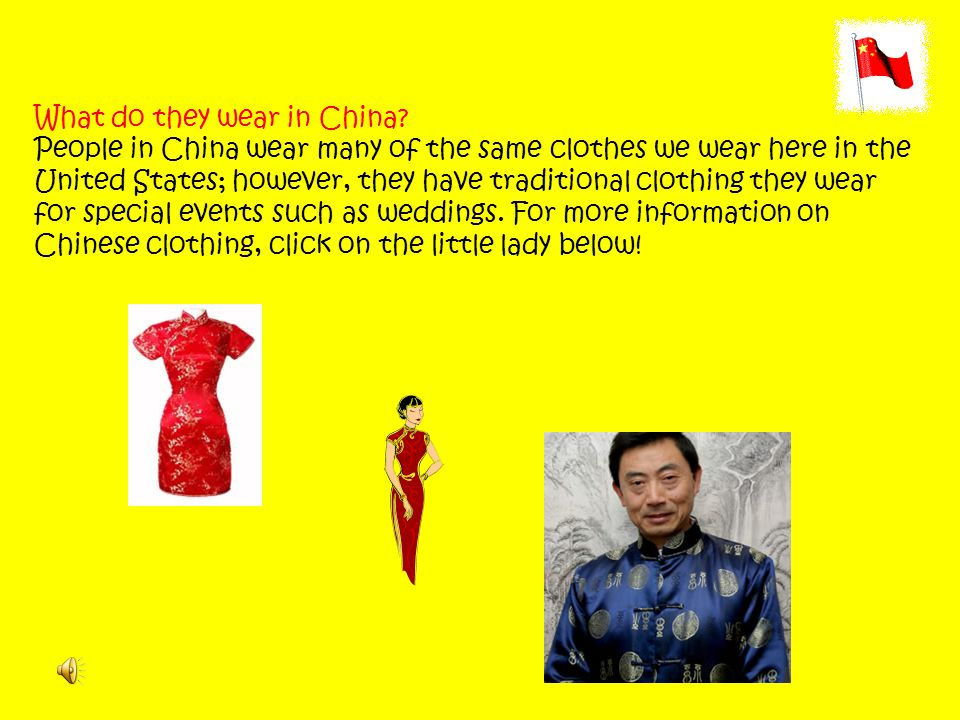 What do they wear in China