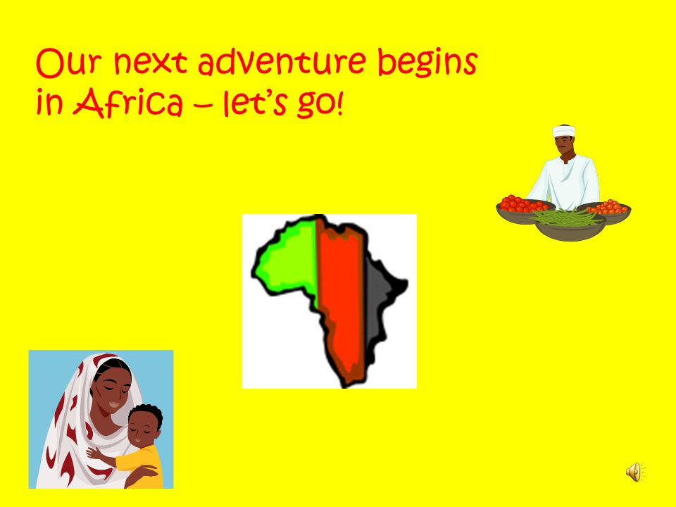 Our next adventure begins in Africa – let's go!