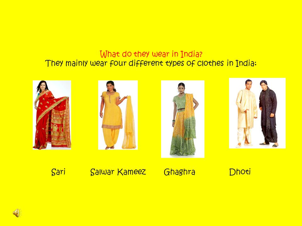What do they wear in India