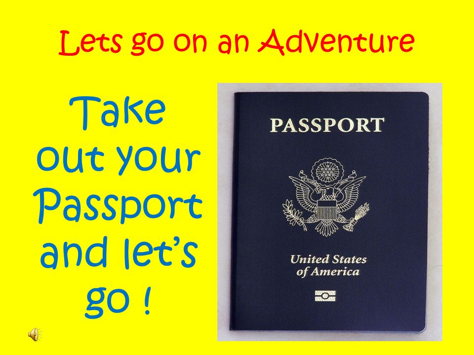 Take out your Passport and let's go !