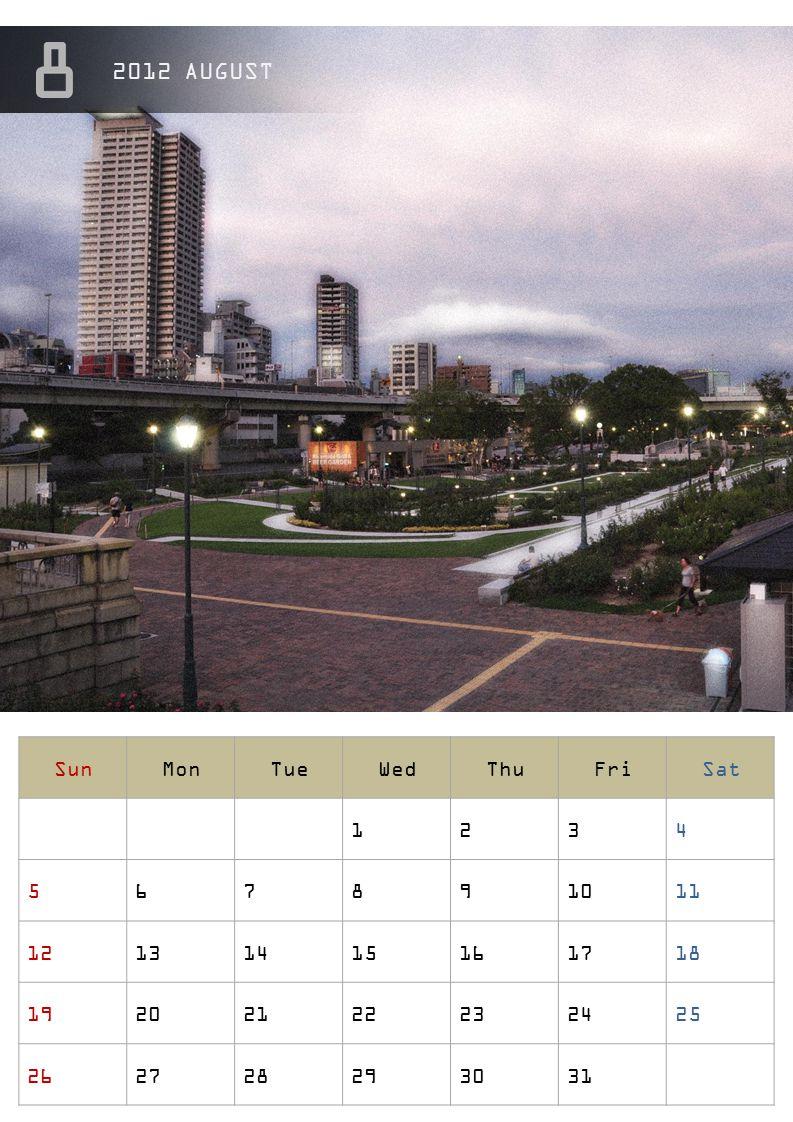 2012 AUGUST Sun Mon Tue Wed Thu Fri Sat 1 2 3 4 5 6 7 8 9 10 11 12 13