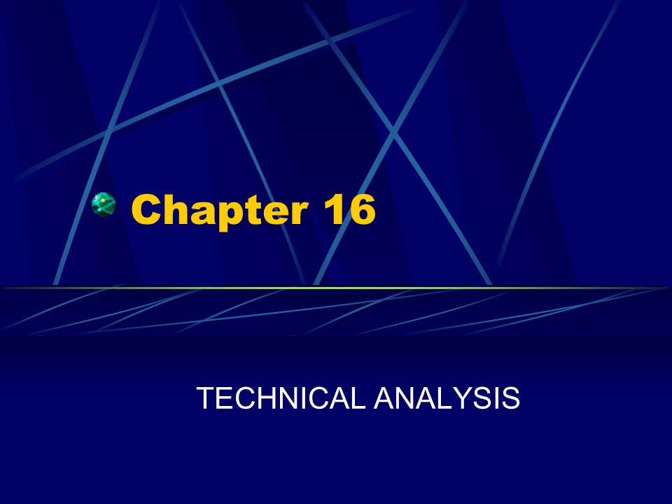 Chapter  Technical Analysis  Ppt Video Online Download