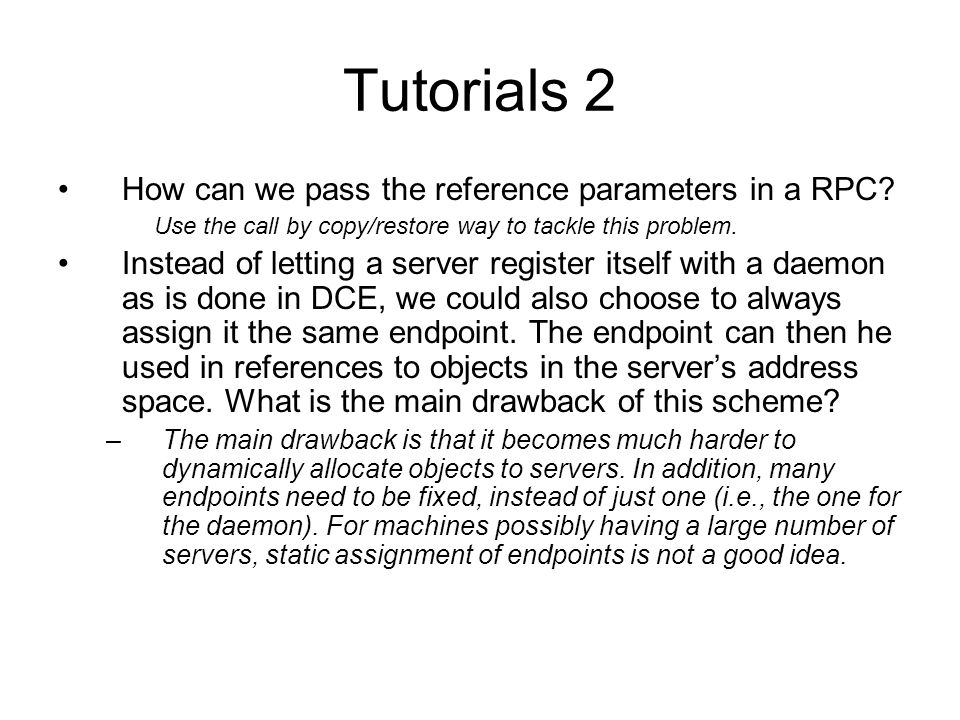 Tutorials 2 How can we pass the reference parameters in a RPC