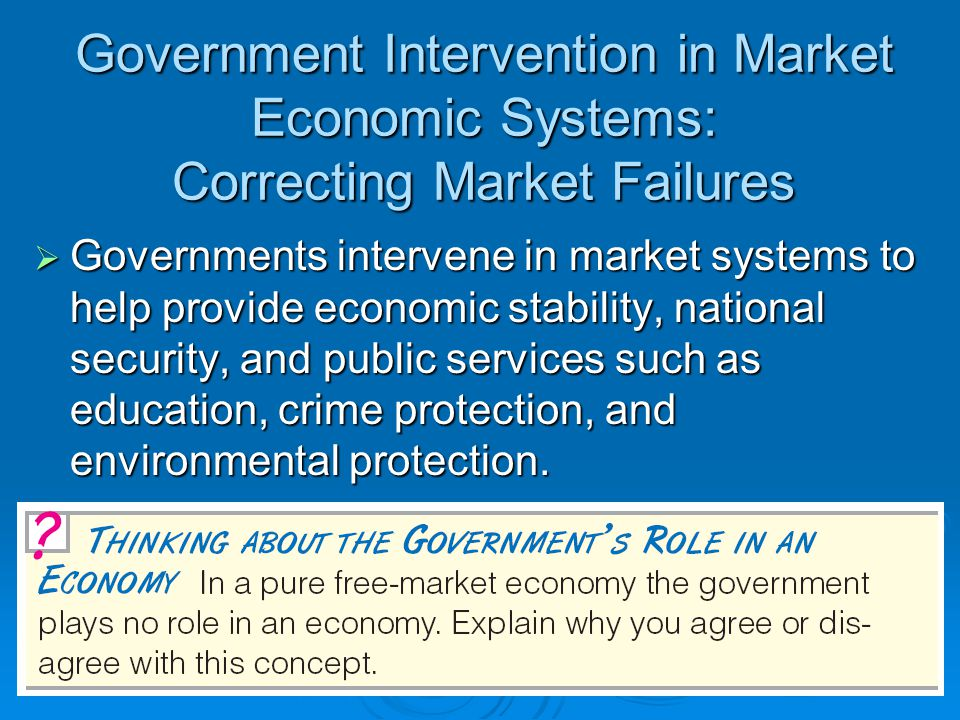 government intervention in education and the environment As a legitimate part of government intervention in the economy  to these  complex questions in a manner that best suits its environment,.