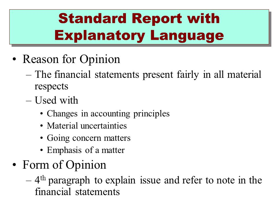 Standard Report with Explanatory Language