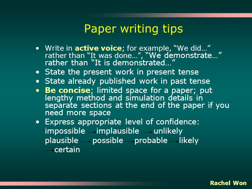 essay should be written in what tense Here's a quick guide to using past and present tenses in using past and present tenses in research writing about writing research papers.