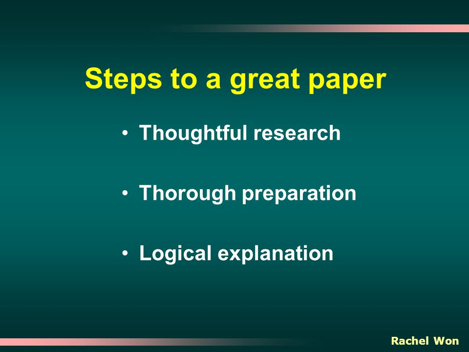 steps to a good research paper Qualities of a good research paper  home / research writing / what are the qualities of a good research paper  2013 research writing, steps in research.