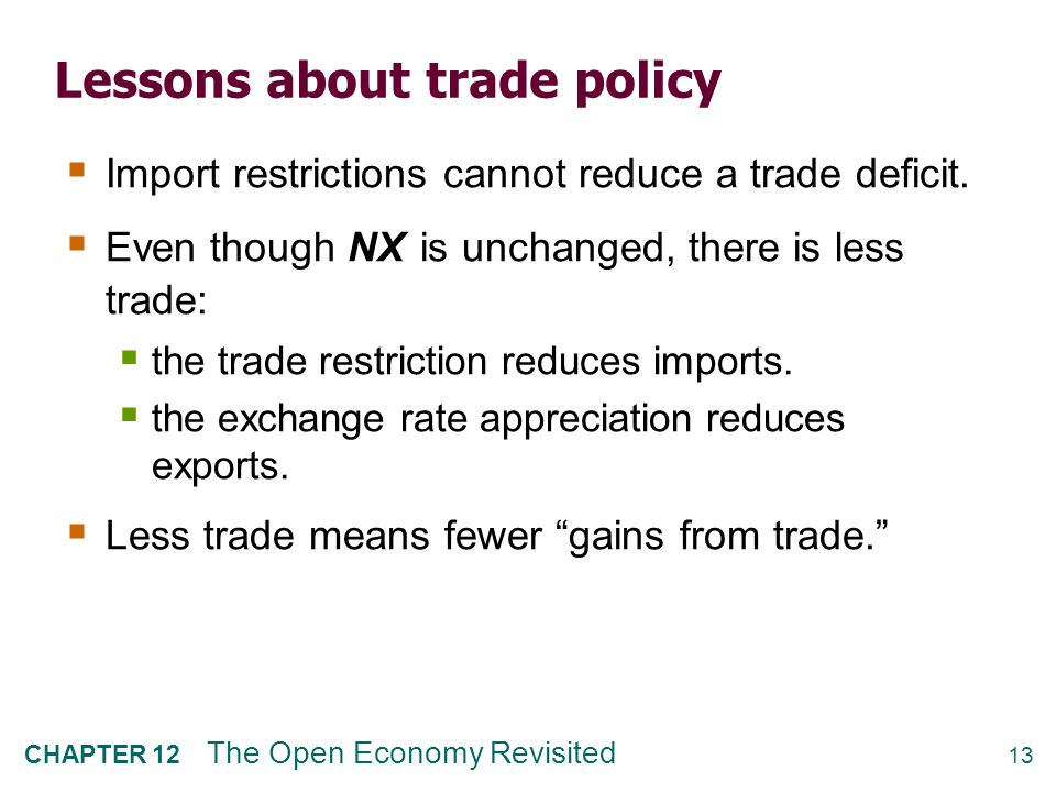Lessons about trade policy, cont.