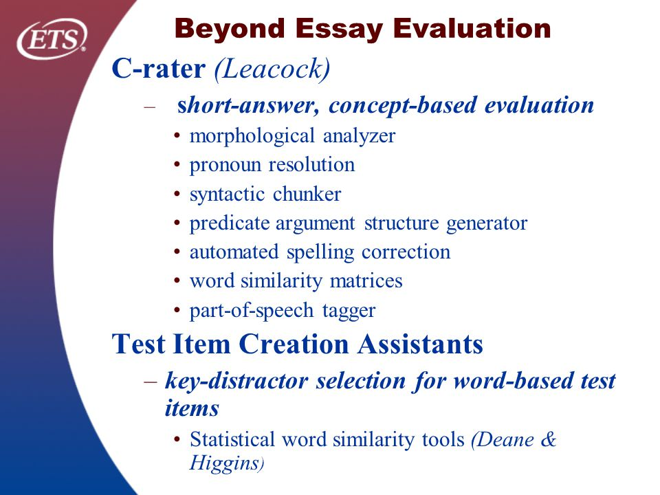 automated evaluation of essays and short answers Examinations are a very common assessment and evaluation tool in matching, 4) short answer, 5) essay exam questions: types, characteristics and suggestions.