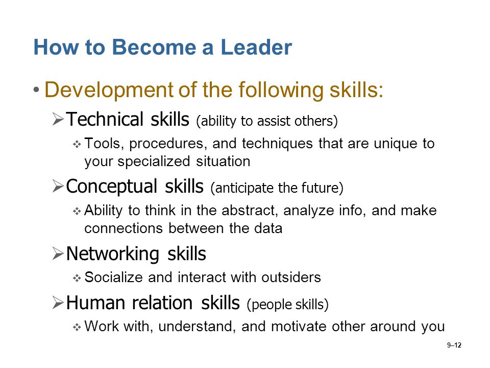 Development of the following skills:
