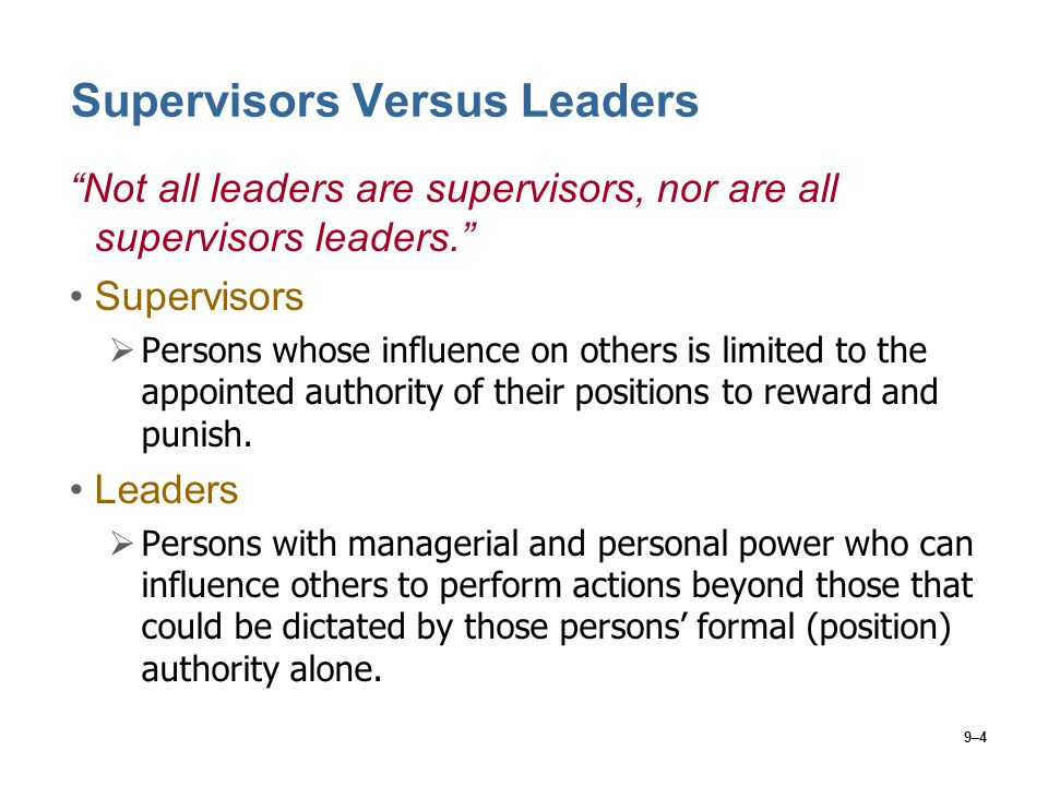 Supervisors Versus Leaders