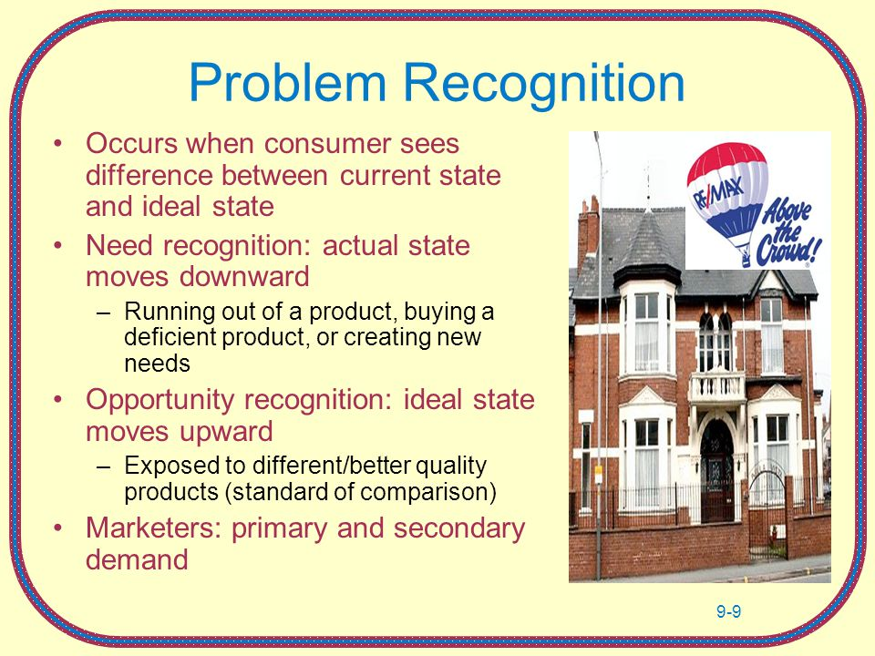 consumers with a high need for recognition Information search and decision making for high involvement products, consumers are more likely in having information available to the consumer in need.