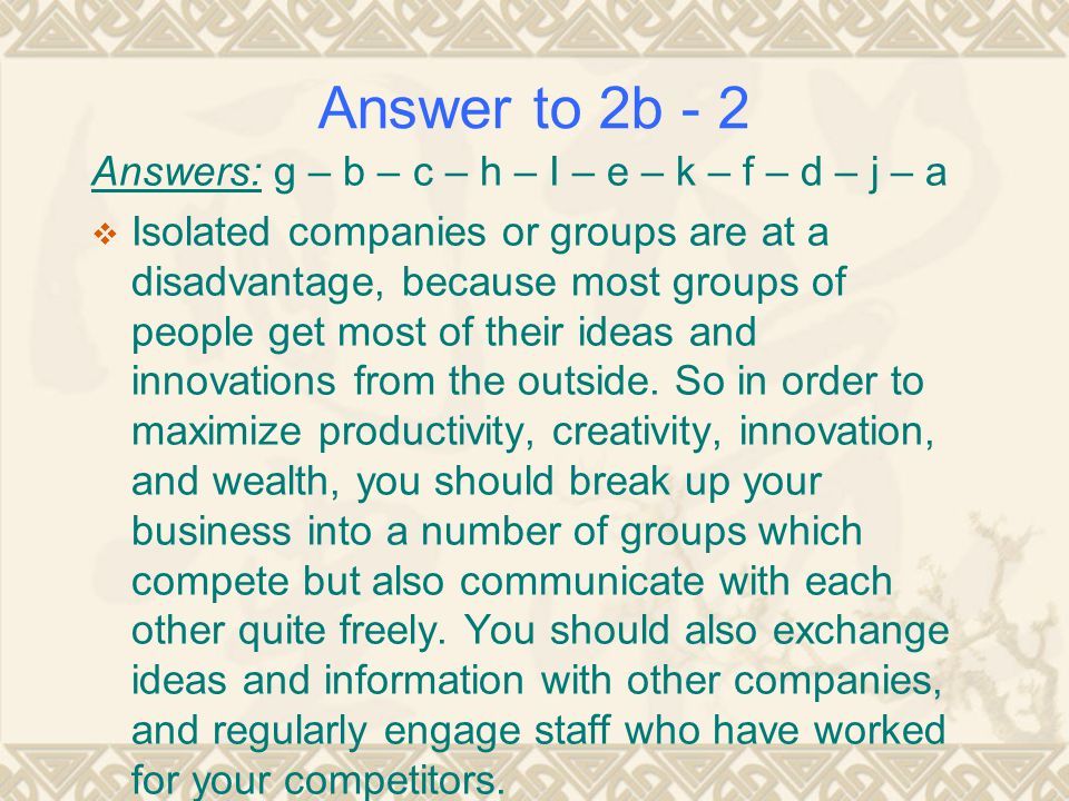 Answer to 2b - 2 Answers: g – b – c – h – I – e – k – f – d – j – a