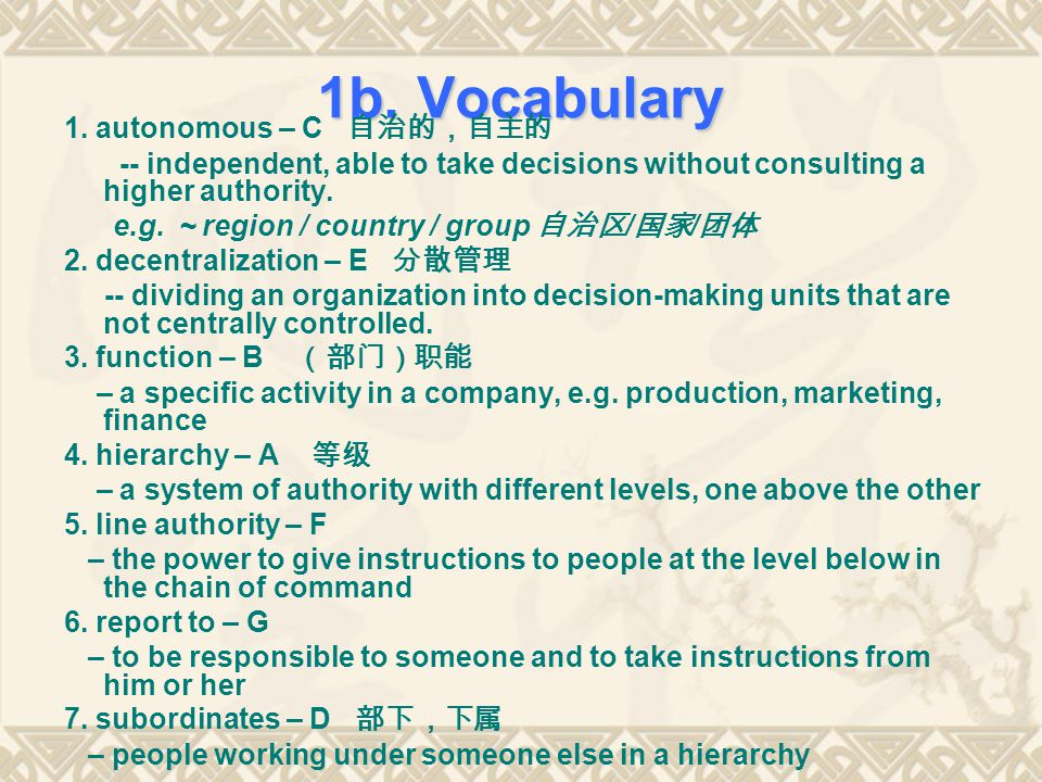 1b. Vocabulary 1. autonomous – C 自治的,自主的