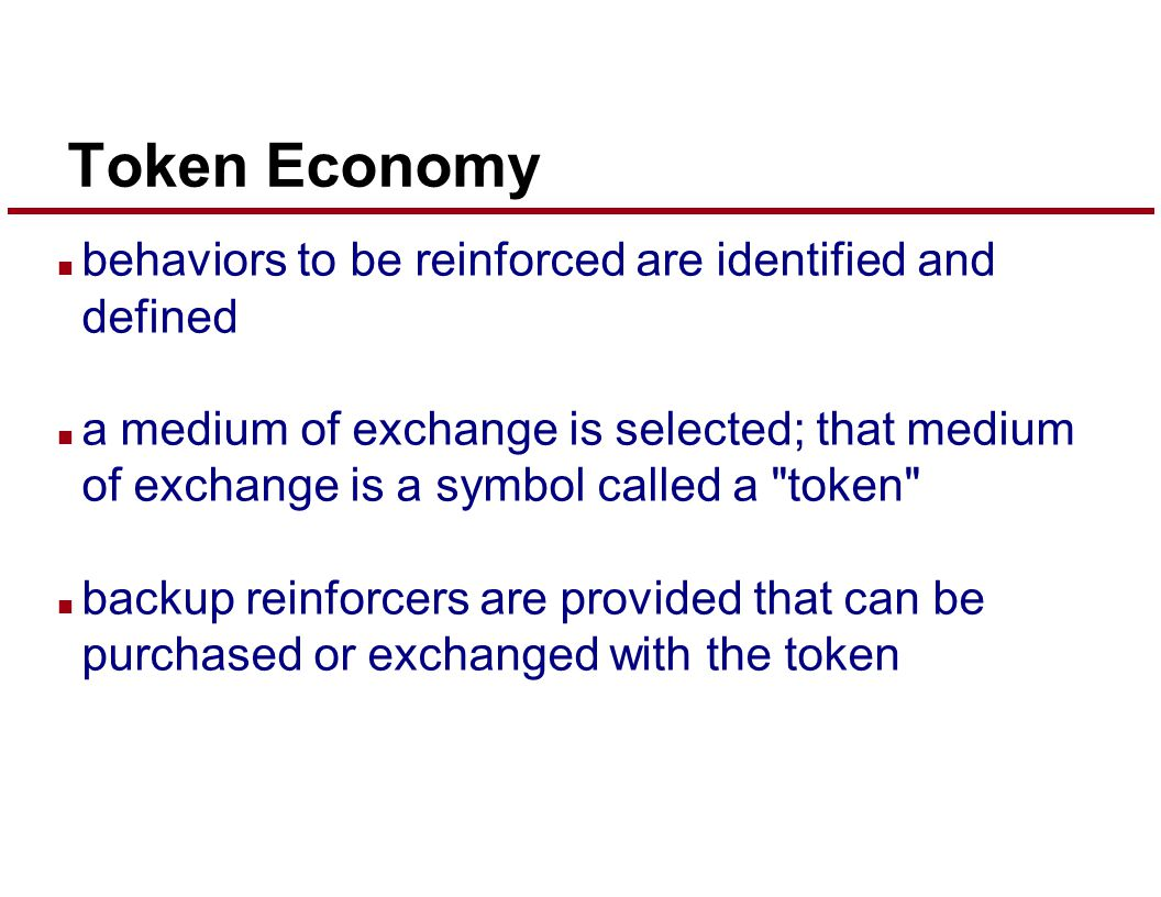 token economy and behavior chains Token economy behavior charts level system levels 1 - 4 i have found token economy systems with behavior charting and the reinforcers used in a token economy.