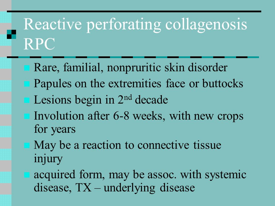 Reactive perforating collagenosis RPC