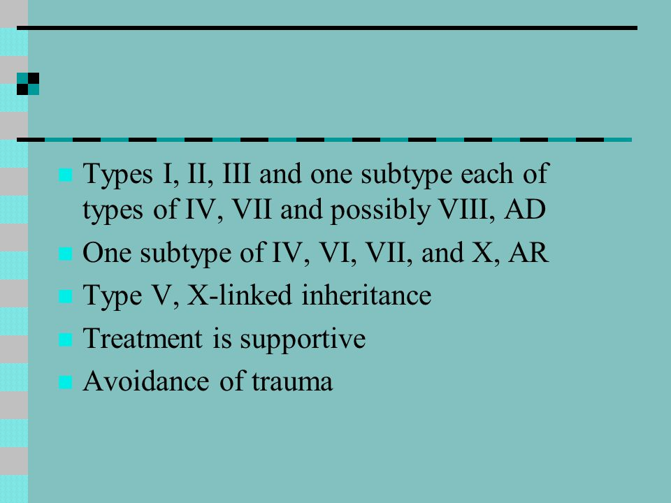 Types I, II, III and one subtype each of types of IV, VII and possibly VIII, AD