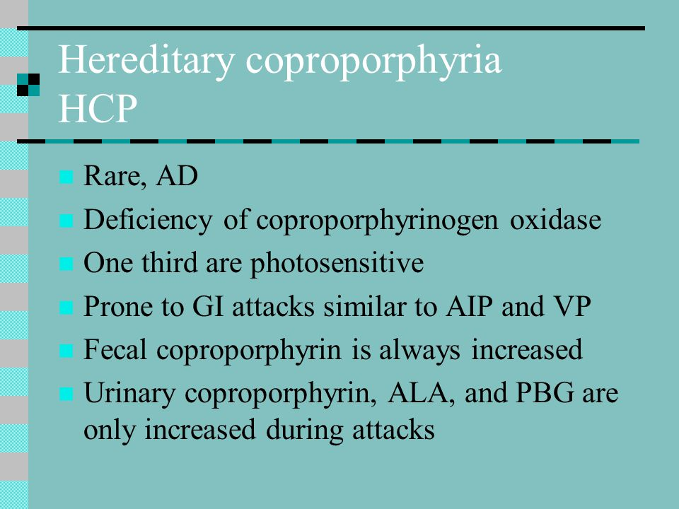 Hereditary coproporphyria HCP