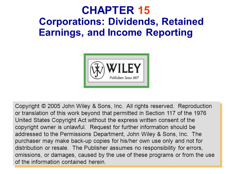 chapter 14 corporations dividends A dividend paid by a corporation is a distribution of previously earned net income (profits) a dividend is not an expense or a loss therefore, dividends declared and/or paid are not part of the computation of net income that is presented on the income statement dividends declared by corporatio.