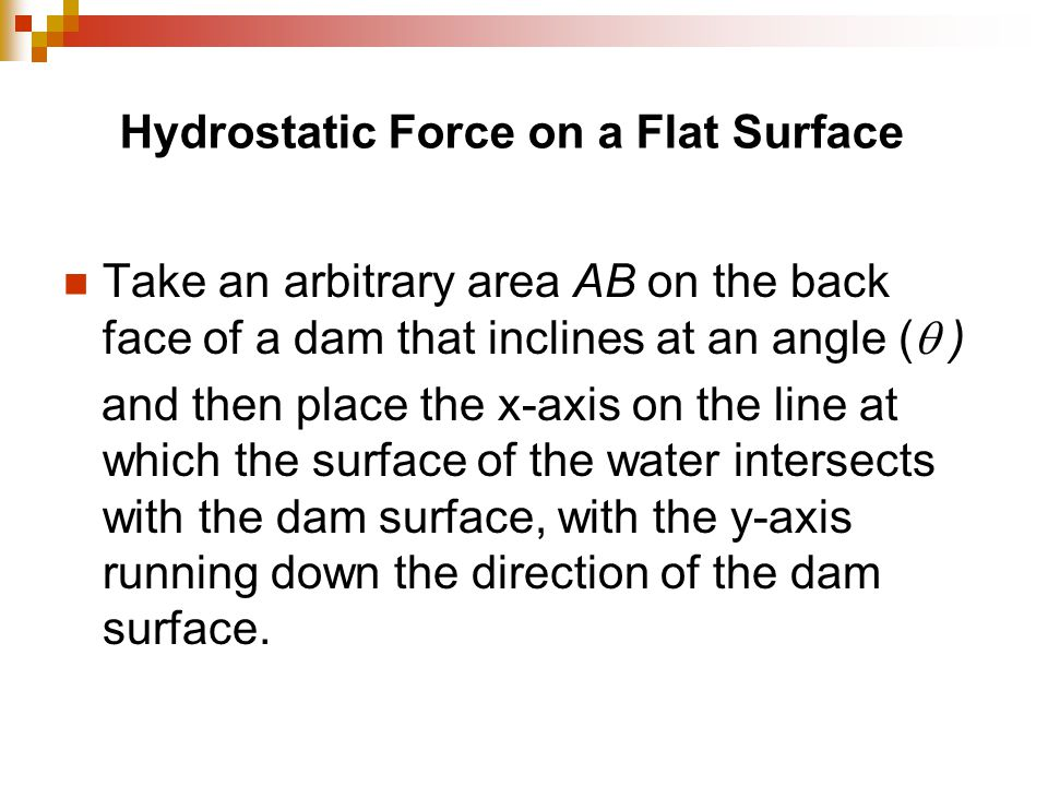 Hydrostatic Force on a Flat Surface