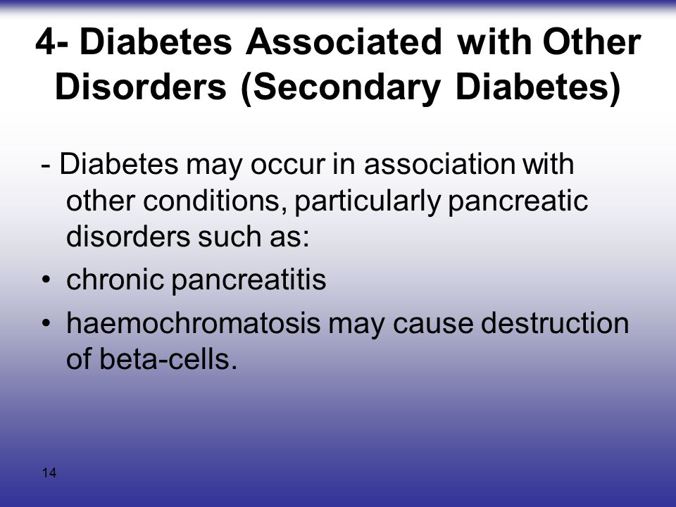 4- Diabetes Associated with Other Disorders (Secondary Diabetes)