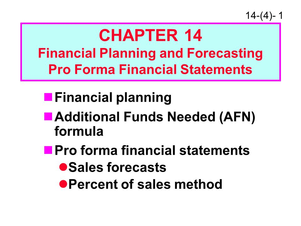 chapter 16 14financial planning and forecasting 14 - 1 chapter 14 financial planning and forecasting pro forma financial   14 - 16 how to forecast interest expense interest expense is.