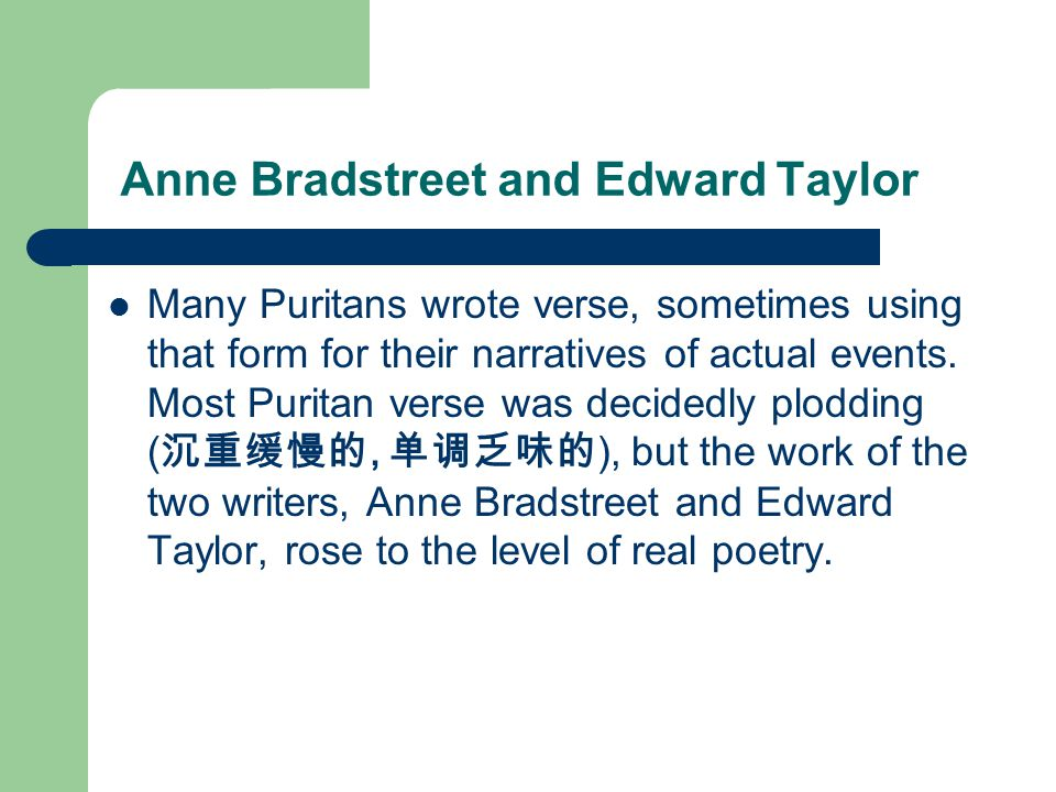 edward taylor compare anne bradstreet The literature of puritan, speaks of edward taylor and anne bradstreet (1995, september 25) in writeworkcom retrieved 02:33, august 09, 2018, from .