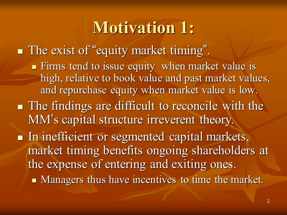 market timing and capital structure Title: an empirical analysis of the association between capital structure and  financial performance of indian firms in the context of the equity market timing.