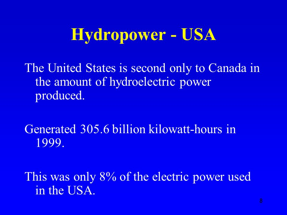 Hydroelectric power its impacts ppt download 8 hydropower usa sciox Image collections