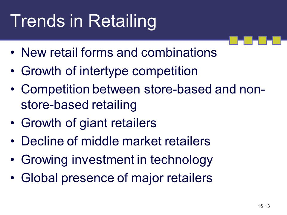 Trends in Retailing New retail forms and combinations
