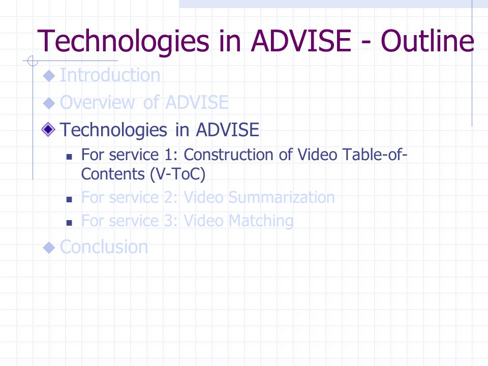 Technologies in ADVISE - Outline