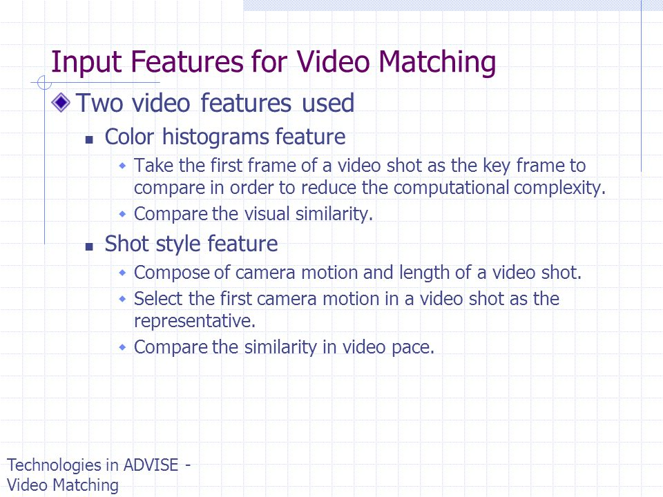 Input Features for Video Matching