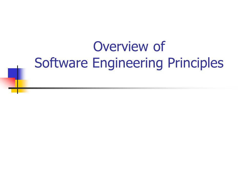 software engineering principles Overview software engineering is based on a collection of fundamental principles these principles guide the development of all aspects of software development languages.