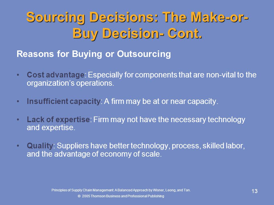 Sourcing Decisions: The Make-or-Buy Decision- Cont.