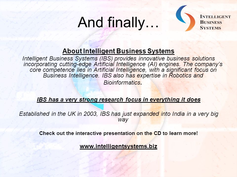 And finally… About Intelligent Business Systems