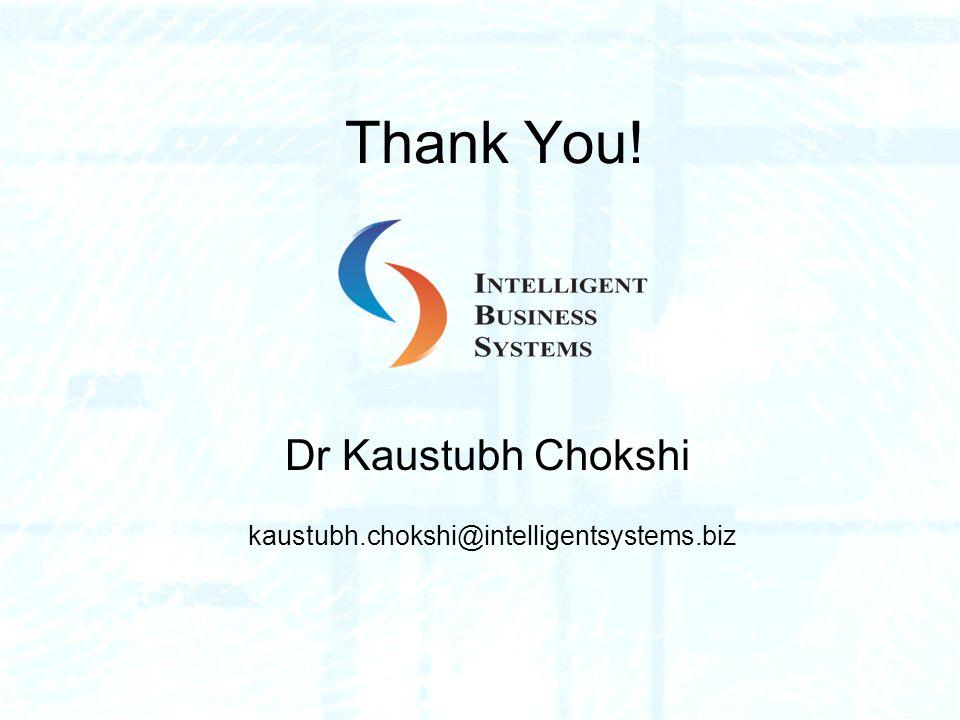 Dr Kaustubh Chokshi kaustubh.chokshi@intelligentsystems.biz