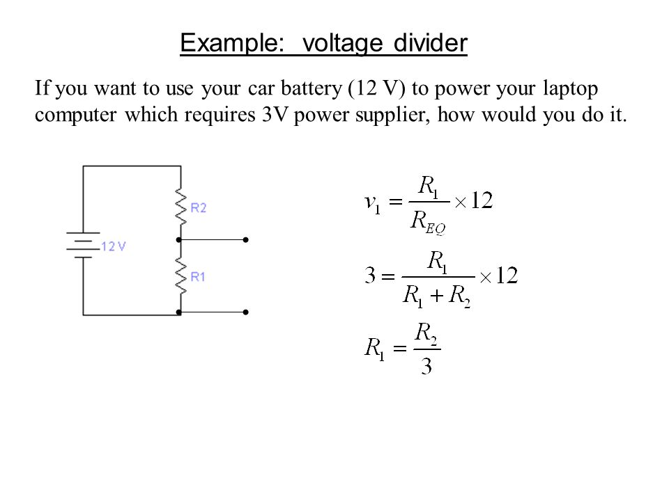 Example: voltage divider