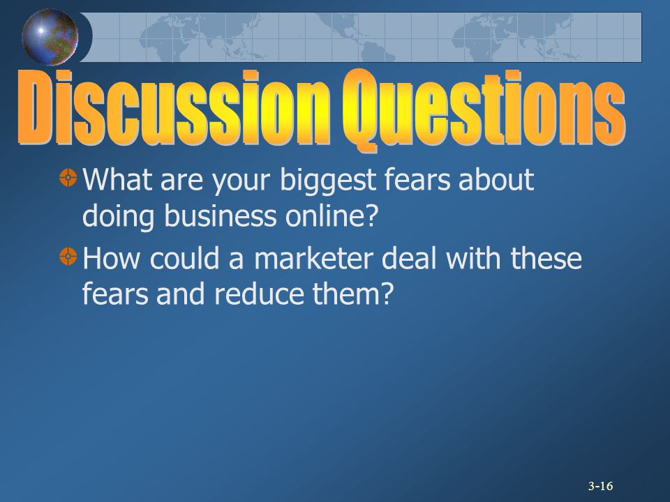 Discussion Questions What are your biggest fears about doing business online.