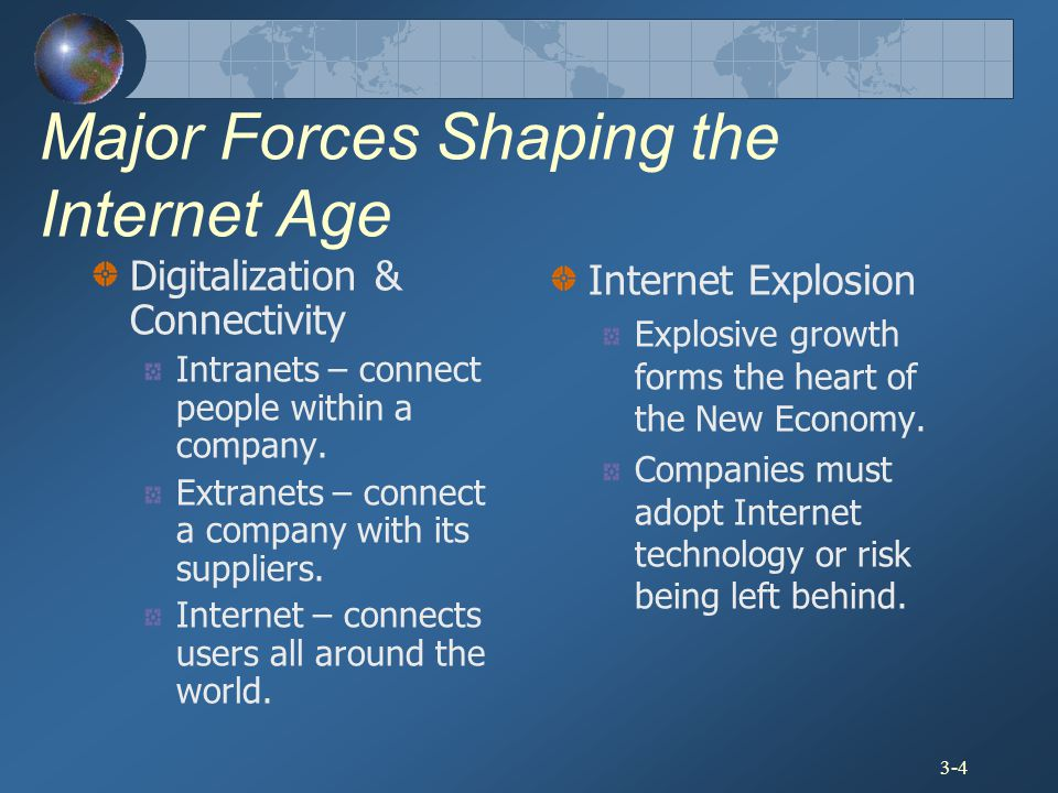 Major Forces Shaping the Internet Age