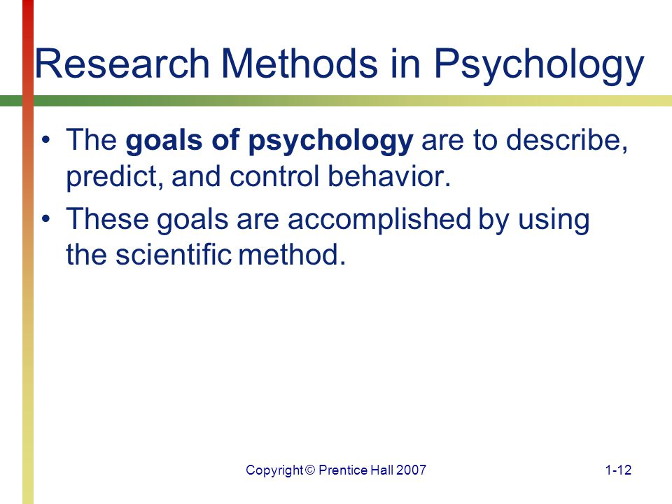 psychology example with describe explain predict and control Read this essay on the four goals of psychology there are ultimately four goals in psychology describe, explain, predict, and control for example.