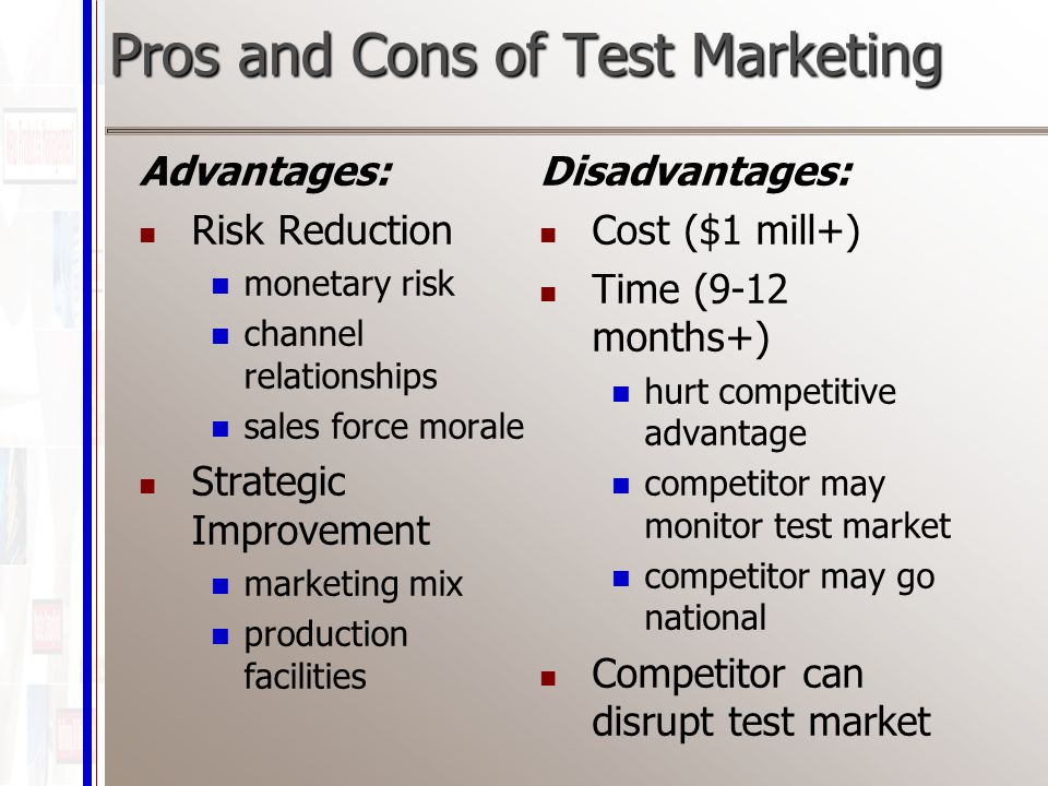 benefits and disadvantages of test marketing Online test login what are the advantages and disadvantages of branding topics previous next what are the advantages and disadvantages of branding advantages: agives identity to the product bmakes it distinguishable from the other marketing ,its core concepts, marketing.